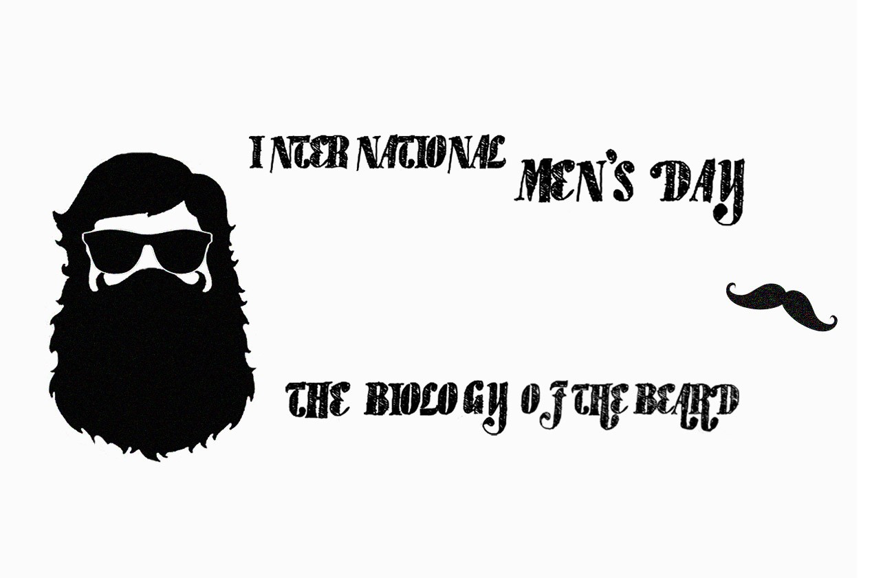 International Men's Day 2019 – The Biology Of The Beard