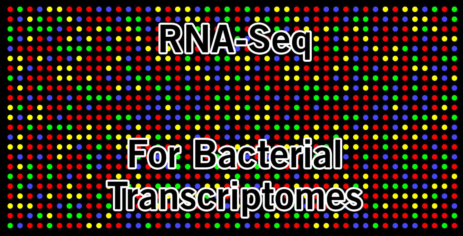 RNA Sequencing For Bacterial Transcriptomes