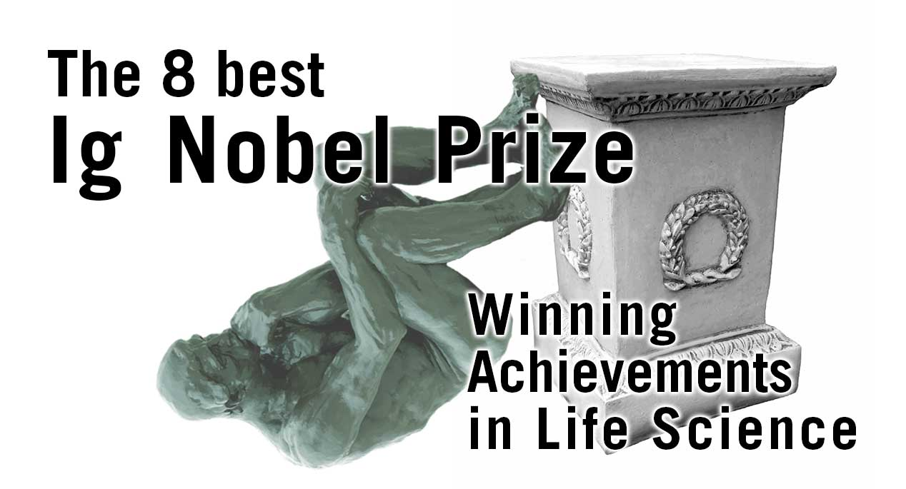 The 8 Best Ig Nobel Pize Winning Achievements In Life Science